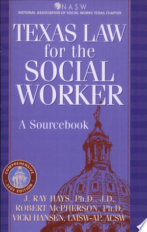 Download Texas Law for the Social Worker online Books - godinez books