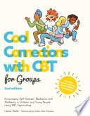 Cool Connections with CBT for Groups  2nd edition