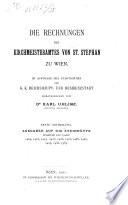 Die rechnungen des kirchmeisteramtes von St. Stephan zu Wien