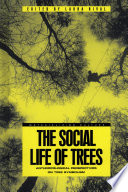 The Social Life of Trees