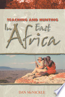 Teaching and Hunting in East Africa