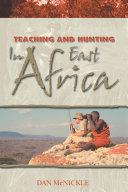 Teaching and Hunting in East Africa Pdf/ePub eBook