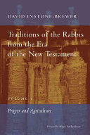 Traditions of the Rabbis from the Era of the New Testament, Volume I ebook