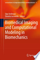 Biomedical Imaging And Computational Modeling In Biomechanics Book PDF