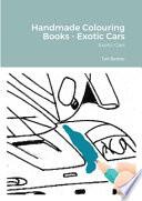 Handmade Colouring Books - Exotic Cars