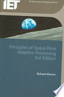 Principles of Space Time Adaptive Processing  3rd Edition