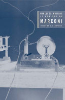 Wireless Writing in the Age of Marconi