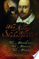 Who Killed William Shakespeare