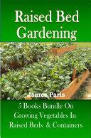 Raised Bed Gardening: