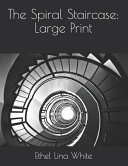 The Spiral Staircase: Large Print