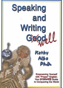 Speaking and Writing Well