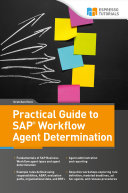 Practical Guide to SAP Workflow Agent Determination