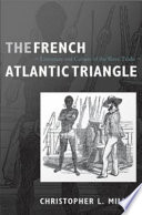 The French Atlantic Triangle