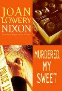 Murdered, My Sweet [Pdf/ePub] eBook