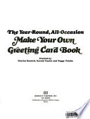 The Make Your Own Greeting Card Book