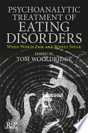 Psychoanalytic Treatment Of Eating Disorders Book PDF