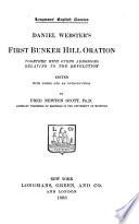Daniel Webster s First Bunker Hill Oration