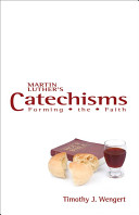 Martin Luther s Catechisms