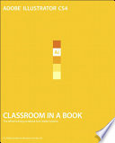 """Adobe Illustrator CS4 Classroom in a Book: Adobe Illustrator CS4 CIAB_p1"" by Adobe Creative Team"