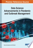Data Science Advancements in Pandemic and Outbreak Management Book