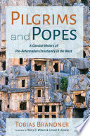 Pilgrims and Popes
