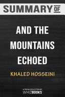 Summary of and the Mountains Echoed  Trivia Quiz for Fans Book