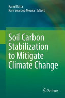 Soil Carbon Stabilization to Mitigate Climate Change Book