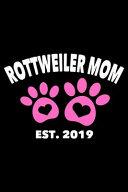 Rottweiler Mom Est  2019
