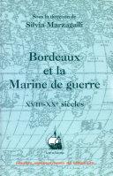 Bordeaux et la marine de guerre