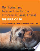 Monitoring and Intervention for the Critically Ill Small Animal