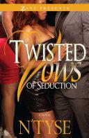 Twisted Vows of Seduction [Pdf/ePub] eBook