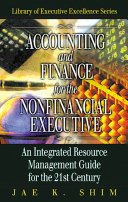 Accounting and Finance for the NonFinancial Executive