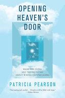 Opening Heaven s Door