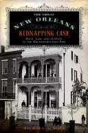 The Great New Orleans Kidnapping Case Pdf/ePub eBook