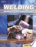 """""""Welding: Principles and Applications"""" by Larry F. Jeffus"""