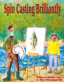 Spin Casting Brilliantly