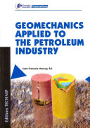 Geomechanics Applied to the Petroleum Industry