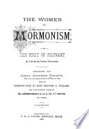 The Women of Mormonism  Or  The Story of Polygamy