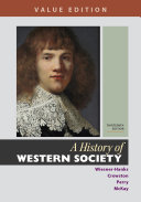 A History of Western Society, Value Edition, Combined Volume