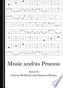 Music and/as Process
