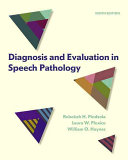 Diagnosis And Evaluation In Speech Pathology Book PDF