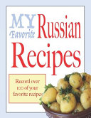 My Favorite Russian Recipes