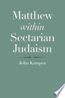 Matthew Within Sectarian Judaism