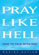 Pray Like Hell Pdf/ePub eBook