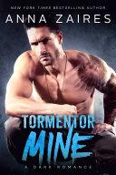Tormentor Mine (Tormentor Mine #1)