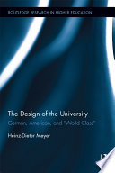 """The Design of the University  : German, American, and """"World Class"""""""
