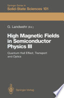 High Magnetic Fields in Semiconductor Physics III  : Quantum Hall Effect, Transport and Optics