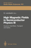 High Magnetic Fields in Semiconductor Physics III: Quantum Hall ...