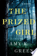 link to The prized girl : a novel in the TCC library catalog