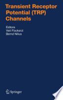 Transient Receptor Potential (TRP) Channels